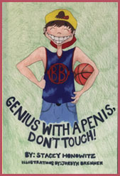 Cover of Stacey Honowitz's book - Genius With A Penis